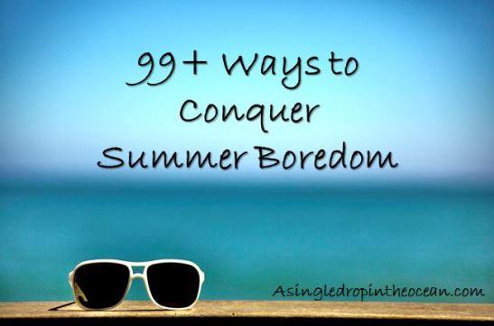 conquer summer boredom