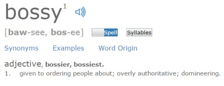 Bossy  Define Bossy at Dictionary.com - Google Chrome 11172014 90127 PM.bmp