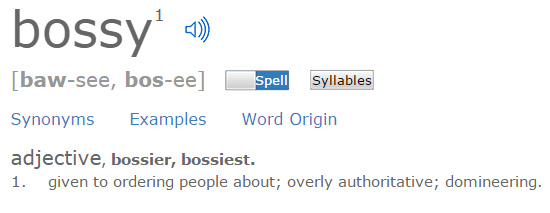 Bossy  Define Bossy at Dictionary.com - Google Chrome 11172014 90127 PM.bmp