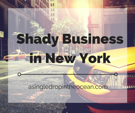 Shady Business in New York