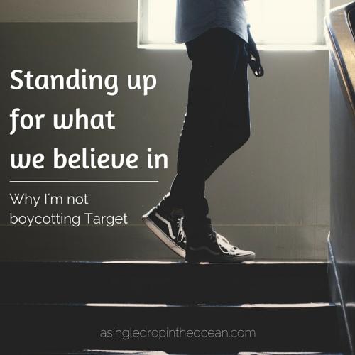 Why I'm not boycotting Target by Laura at A Drop in the Ocean